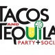 The Tacos & Tequila Party + Social 2018