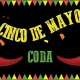 Cinco De Mayo at Coda (FREE w/ RSVP)