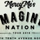 MercyMe - Imagine Nation Tour