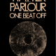 Watter///Parlour///One Beat Off at Zanzabar