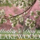 Mother's Day at Lakewood