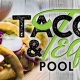 Tacos & Tequila Pool Party