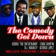The Comedy Get Down featuring Cedric 'The Entertainer,' Eddie Griffin, D.L. Hughley, and George Lopez