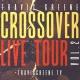Travis Greene: Crossover Live Tour Vol. 2