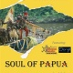 Soul of Papua