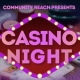 Community Reach First Annual Casino Night