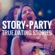 Story Party Atlanta | True Dating Stories