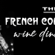 FRENCH CONNECTION WINE DINNER