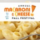 Annual Macaroni N Cheese Fall Festival
