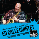 The Ed Calle Quintet at Arts garage June 22