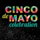 CINCO DE MAYO CELEBRATION