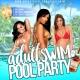 Adult Swim Pool Party - Daytona
