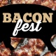 Bacon Fest - 107.3 The River & 97.9 Kiss FM