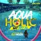 #Aquaholic Pool Party