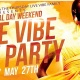 Live Vibe Day Party (Memorial Day Weekend) Edition