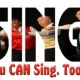 You Can Sing, Too!
