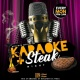 Karoake Steak & Hookah Night