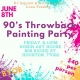 90's Throwback Paint Party
