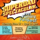 Father's Day Superdad Spectacular