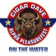 Cigar Dave Alpha PleasureFest On The Water