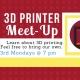 3D Printer Meet-up Night- August