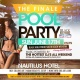 The Finale Black Hollywood South Beach Pool Party Nautilus Hotel SUN JUNE 17TH