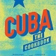 Cuba: The Cookbook Launch Party at Books & Books!