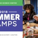 Summer Camps: July 2 - 6 at OSC