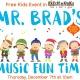 Free Kids Event: Mr. Brad's Music Fun Time