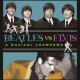 Beatles vs. Elvis – A Musical Showdown