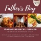 Father's Day Italian Brunch + Dinner