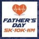 2018 Father's Day Half Marathon/1M/5K/10K/10M