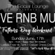 I love RNB Music / The Social Lounge / Fathers Day Weeked