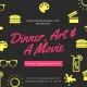 Dinner, Art & A Movie - September