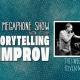 The Megaphone Show: Improv Comedy + Storytelling