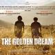 "MOCA MOVING IMAGES | ""The Golden Dream"" Film Screening"
