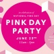 Pink Day Party