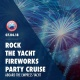 July 4th - Rock The Yacht Fireworks Party Cruise Aboard The Empress Yacht