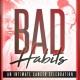 BAD HABITS | PRIVÉ