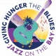 Giving Hunger The Blues & Jazz On The Bay 2018