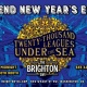 20,000 Leagues Under The Sea - A Brighton NYE Celebration!