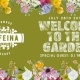 Welcome To The Garden at Cafeina Wynwood