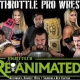 Full Throttle Pro Wrestling presents Fight Club: Reanimated