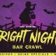 2nd Annual Fright Night Bar Crawl in Wynwood