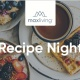Recipe Night