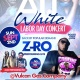 -RO Live In Concert - ALL WHITE LABOR DAY Exclusive