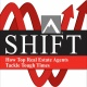 SHIFT - How Top Real Estate Agents Tackle Tough Times