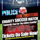 Heroes Cup Police vs Firefighters Charity Soccer Match