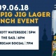 Pig Jig Lager Launch Event