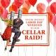 Labor Day Cellar Raid